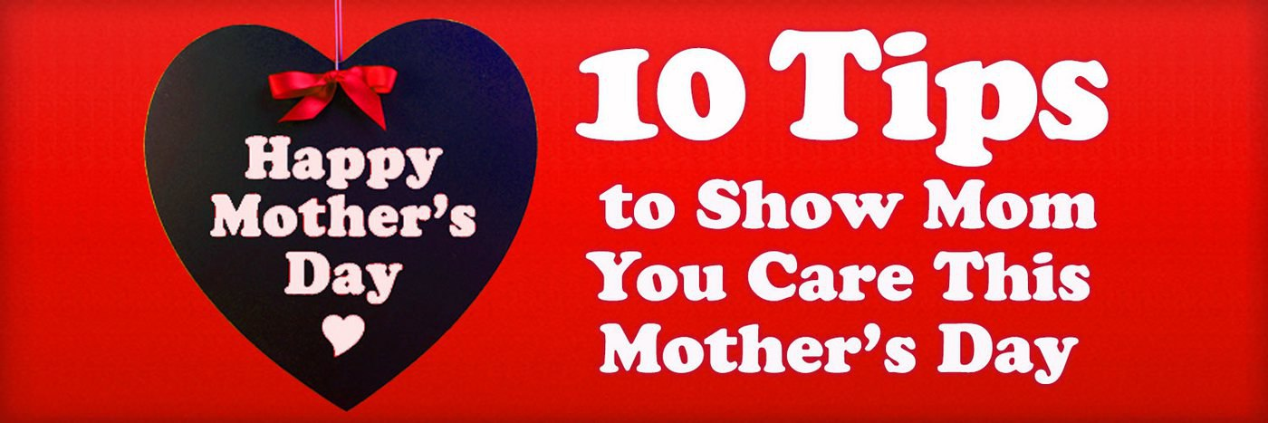 10 Ways to Show Mom You Care Around the House this Mother's Day
