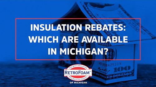 Home Insulation Rebates in Michigan Video